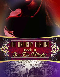 The Unlikely Heroine – book ii