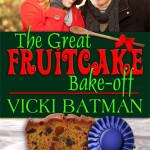 The Great Fruitcake Bake-off 333x500