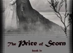 The Price of Scorn – book iv