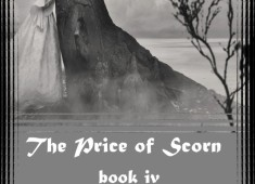 The Price of Scorn – book iv