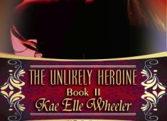 The Unlikely Heroine ~ book ii