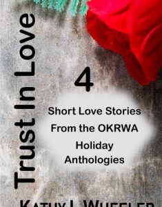 Trust In Love ~ 4 Holiday Short Stories