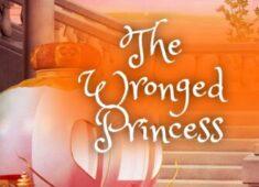 The Wronged Princess
