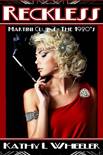 Reckless: Martini Club 4 Series – The 1920s