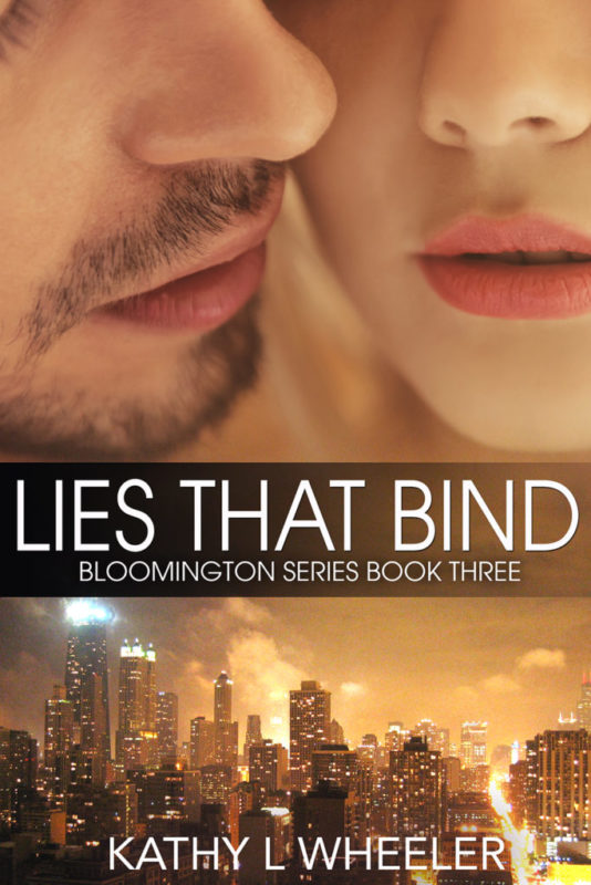 Lies That Bind (Bloomington Series – A Contemporary Romance Series novel Book 3)