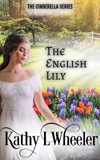 The English Lily (Cinderella Series)