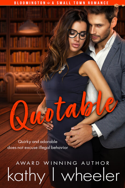 Quotable (Bloomington small town romance)