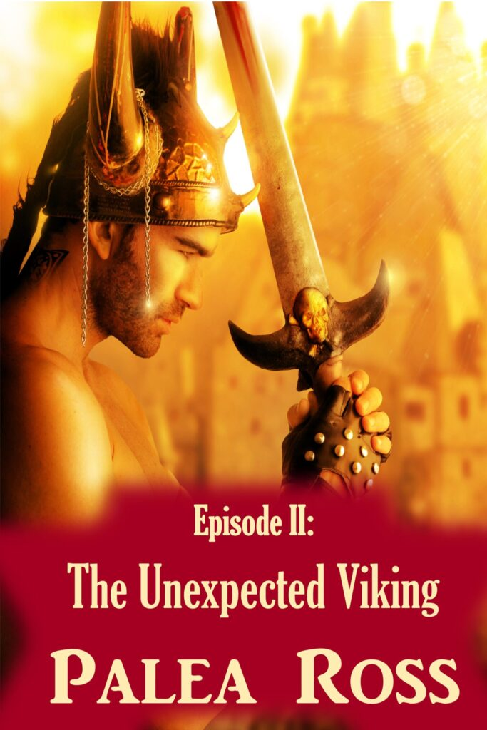 Episode II: The Unexpected Viking