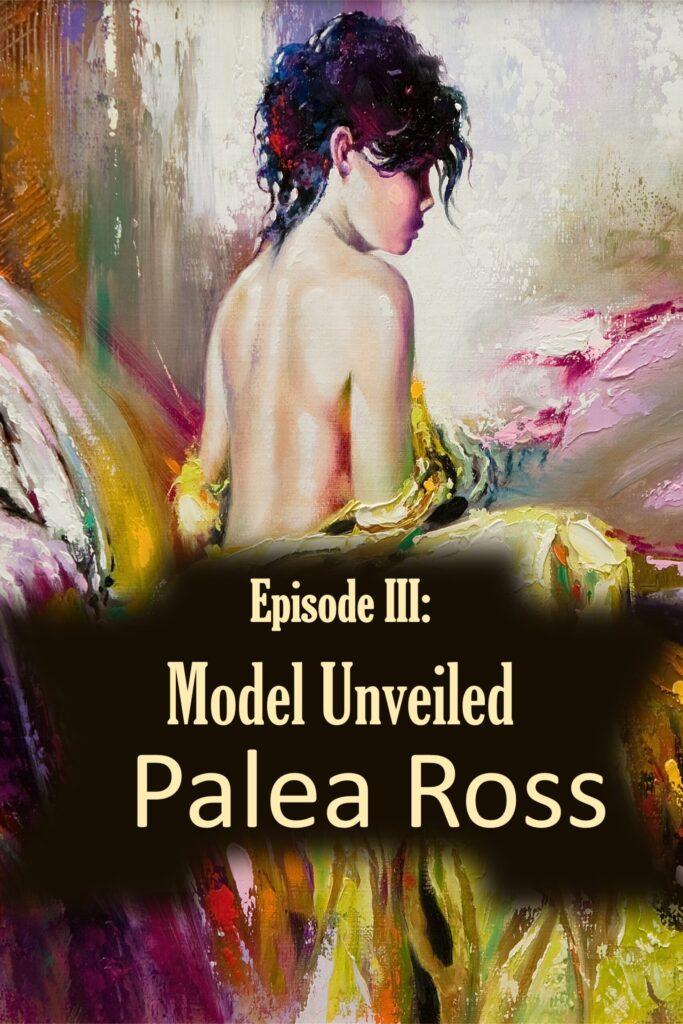 Episode III: Model Unveiled